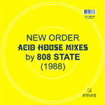 New Order - Acid House Remixes by 808 State (1988)